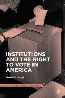 Pdf Institutions and the Right to Vote in America Telecharger