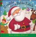 Il vestito nuovo di Babbo Natale. Libro pop-up