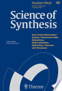 Science of Synthesis  Houben Weyl Methods of Molecular Transformations Vol  40a Book