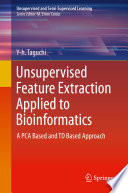 Unsupervised Feature Extraction Applied To Bioinformatics Book PDF