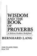 Wisdom and the Book of Proverbs