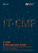 IT-CMF – A Management Guide - Based on the IT Capability Maturity FrameworkTM (IT-CMFTM) 2nd edition
