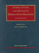 Federal Courts And The Law Of Federal State Relations
