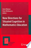 New Directions for Situated Cognition in Mathematics Education