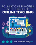Foundations  Principles  and Techniques of Online Teaching Book