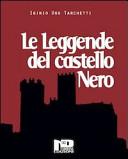Le leggende del castello nero e altri racconti
