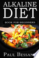 Alkaline Diet Book for Beginners