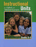 Instructional Units for Gifted and Talented Learners
