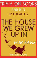 Trivia-On-Books the House We Grew Up in by Lisa Jewell Pdf/ePub eBook