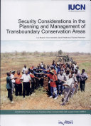 Security Considerations in the Planning and Management of Transboundary Conservation Areas