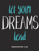 Let Your Dreams Lead