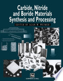 Carbide, Nitride and Boride Materials Synthesis and Processing