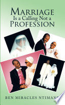 Marriage Is a Calling Not a Profession