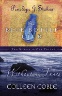 Without a Trace and Blue Bottle Club 2 in 1 ebook