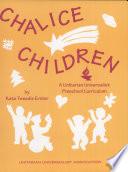 Chalice Children, A Unitarian Universalist Preschool Curriculum by Kate Tweedie Erslev,Pat Hoertdoerfer PDF