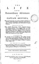 The Life and Extraordinary Adventures of Captain Socivizca, who was Commander of a Numerous Body of Robbers, ... To which is Added a ... Curious Account of ... Wallachia; ...