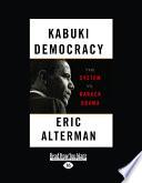 Kabuki Democracy