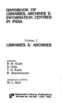 Handbook of Libraries  Archives   Information Centres in India  Libraries   archives Book