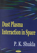 Dust Plasma Interaction in Space