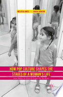 How Pop Culture Shapes the Stages of a Woman s Life