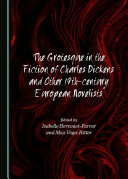 The Grotesque in the Fiction of Charles Dickens and Other 19th-century European Novelists