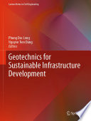 """Geotechnics for Sustainable Infrastructure Development"" by Phung Duc Long, Nguyen Tien Dung"