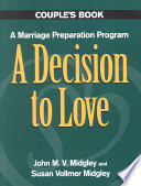 A Decision To Love