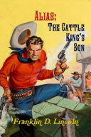 Alias: The Cattle King's Son