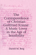 The Correspondence of Christian Gottfried Krause  A Music Lover in the Age of Sensibility