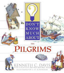 Don t Know Much About the Pilgrims Book