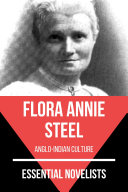 Essential Novelists   Flora Annie Steel