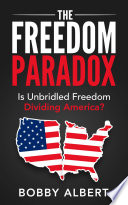 The Freedom Paradox