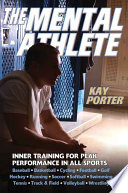 """The Mental Athlete"" by Kay Porter"