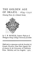 The Golden Age Of Brazil 1695 1750 Book