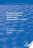 Human Impact on Environment and Sustainable Development in Africa