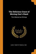 The Delicious Grace of Moving One s Hand  The Collected Sex Writings