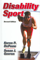 """Disability Sport"" by Karen P. DePauw, Susan J. Gavron"