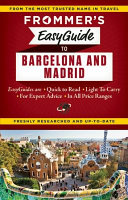 Frommer's EasyGuide to Barcelona and Madrid 2015