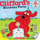 Clifford s Birthday Party