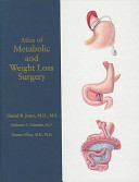 Atlas of Metabolic and Weight Loss Surgery