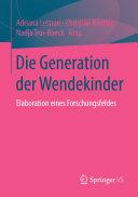 Die Generation der Wendekinder