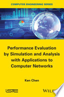 Performance Evaluation By Simulation And Analysis With Applications To Computer Networks Book PDF