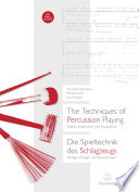 The Techniques of Percussion Playing   Die Spieltechnik des Schlagzeugs