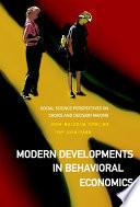 Modern Developments in Behavioral Economics