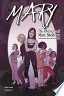 Mary  The Adventures of Mary Shelley s Great Great Great Great Great Granddaughter Book PDF