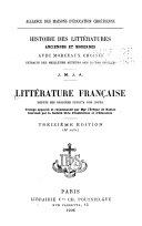 Littérature française depuis ses origines jusqu'à nos jours