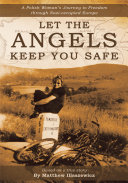 Let the Angels Keep You Safe