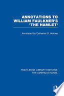 Annotations to William Faulkner s  The Hamlet