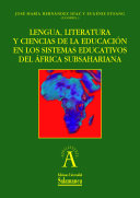 Lengua, literatura y ciencias de la educación en los sistemas educativos del África Subsahariana
