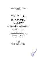 The Blacks in America, 1492-1977
